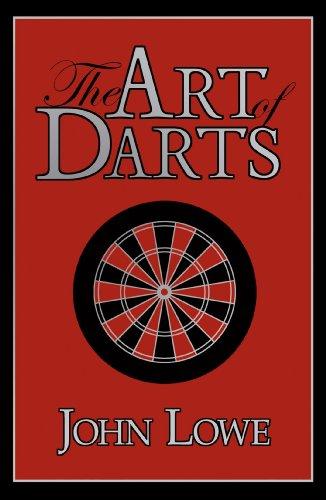 The Art of Darts (English Edition) por John Lowe