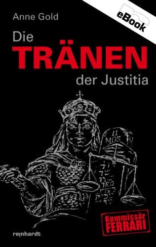 Die Tränen der Justitia (Kommissär Ferrari 8)