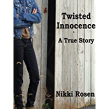 Twisted Innocence A True Story