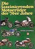 Die faszinierenden Motorräder der 70er Jahre