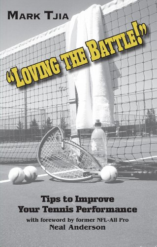 Loving the Battle - Second Edition: Tips to Improve Your Tennis Performance (English Edition) por Mark Tjia
