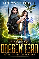 Dragon Tear (Agents of the Crown Book 5) (English Edition)