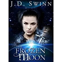 The Frozen Moon: Book Two of The Living Curse series + BONUS Full Version of Book Three!