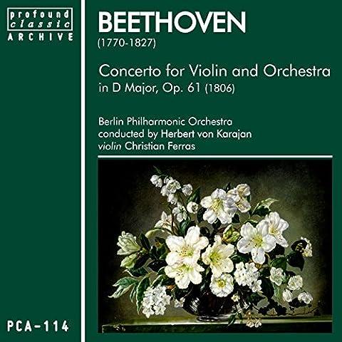 Beethoven: Concerto for Violin & Orchestra in D Major, Op. 61