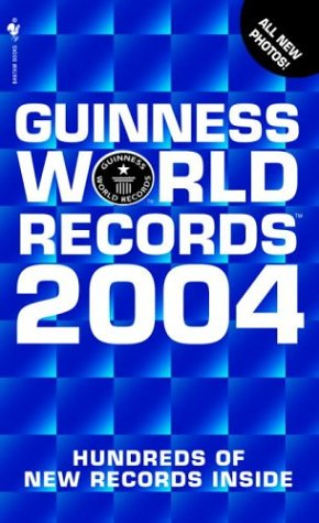 Guinness World Records 2004 (Guinness Book of Records (Mass Market))