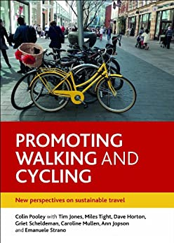 Promoting walking and cycling by [Pooley, Colin G]