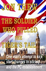 THE SOLDIER WHO PULLED THE TIGER'S TAIL