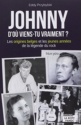 Johnny - D'o viens-tu vraiment ?
