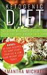 Ketogenic Diet : No Sugar No Starch D...