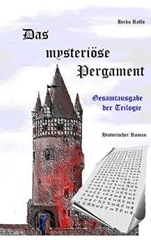 Das mysteriöse Pergament - Gesamtausgabe der Trilogie