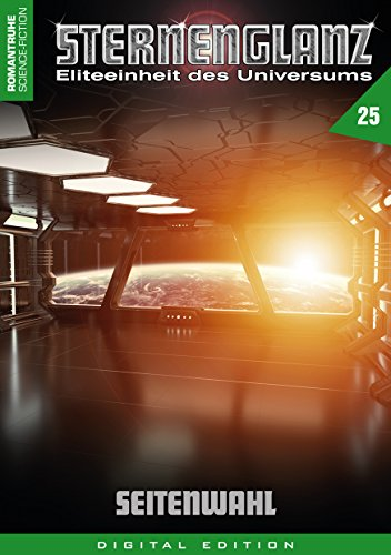 STERNENGLANZ – Eliteeinheit des Universums 25: Seitenwahl