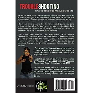 TroubleShooting: Perfeccionando La Tecnica del Tiro con Pistola