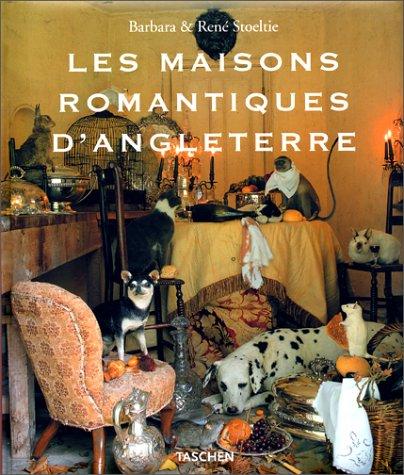 Les Maisons romantiques d Angleterre par COLLECTIF