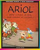 Ariol, tome 3 - Bête comme un âne, sale comme un cochon.