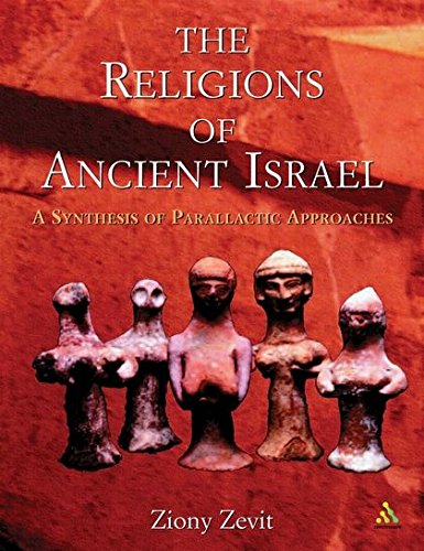 The Religions of Ancient Israel: A Synthesis of Parallactic Approaches por Ziony Zevit