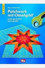 Patchwork mit Omnigrid®: Exakt geschnitten - leicht genäht (Verlag Th. Schäfer) Gebundene Ausgabe
