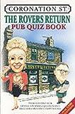 The Rovers Return Pub Quiz Book: