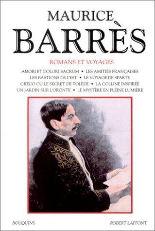 Maurice Barrès, Romans et voyages, tome II