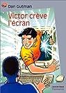 Victor crève l'écran par Gutman