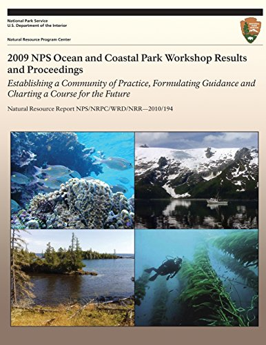 2009-nps-ocean-and-coastal-park-workshop-results-and-proceedings-establishing-a-community-of-practic