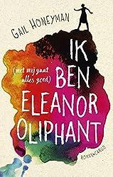 Ik ben Eleanor Oliphant (Dutch Edition)