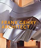 Frank O.Gehry: The Art of Architecture (Guggenheim Museum Publications)