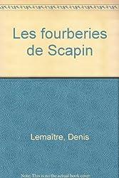 Les Fourberies de Scapin de Molière, 6e-5e. Cahier de travaux pratiques