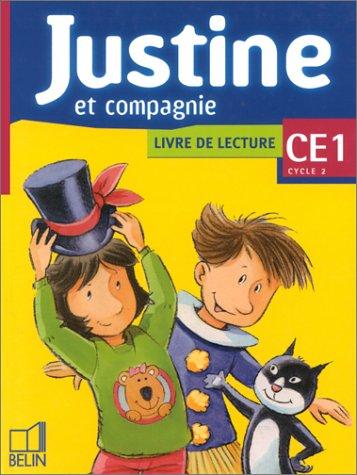 Justine. Lecure. CE1. Per la Scuola elementare