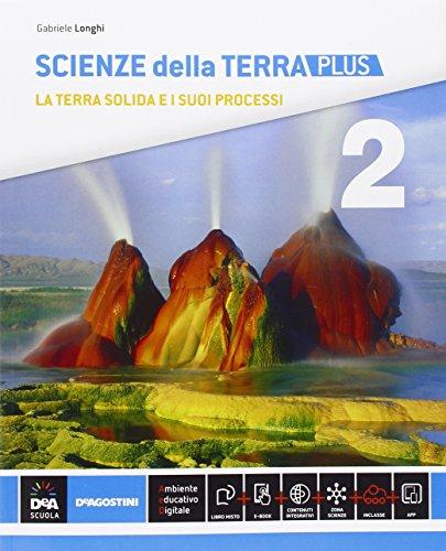 Scienze della terra. Ediz. plus. Per le Scuole superiori. Con e-book. Con espansione online: 2