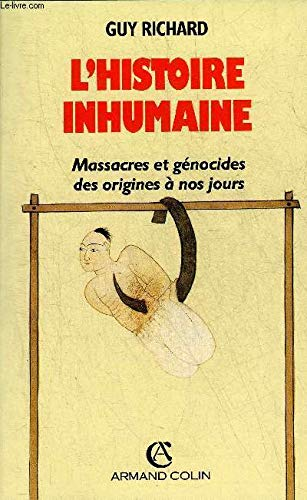 L'Histoire inhumaine