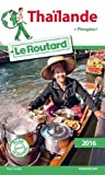 Guide du Routard Thaïlande 2016