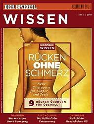 SPIEGEL WISSEN 4/2011: Rücken ohne Schmerz
