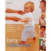 Baby Milestones: Stimulate Development from 0-3 Years