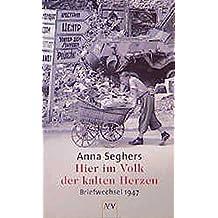 Hier im Volk der kalten Herzen: Briefwechsel 1947