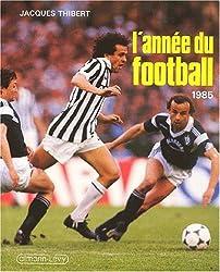 L'Année du football 1985, numéro 13