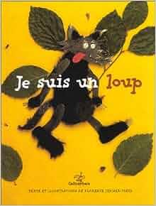 Amazon.fr - Je suis un loup - Florence Jenner-Metz - Livres