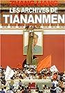 Les Archives de Tiananmen par Liang