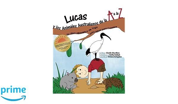 Lucas y los Animales Australianos de la A a la Z: Un Libro ...