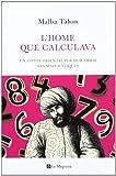 L'home que calculava: Un conte oriental per descobrir les matemàtiques (ORIGENS)