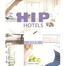 Hip Hotels: City