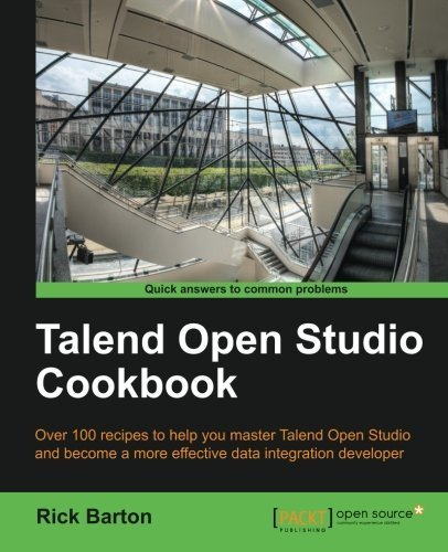 Talend Open Studio Cookbook by Barton, Rick Daniel (2013) Paperback