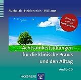 Achtsamkeitsübungen für die klinische Praxis und den Alltag (Amazon.de)