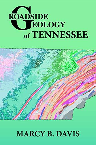 Roadside Geology of Tennessee (Roadside Geology Series)