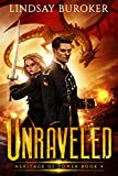 #6: Unraveled (Heritage of Power Book 4)