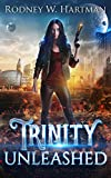 Trinity Unleashed (Wizard Scout Trinity Delgado Book 1)