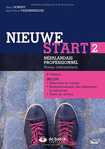 Nieuwe start 2 : Néerlandais professionnel Niveau intermédiaire