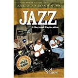 Jazz: A Regional Exploration (Greenwood Guides to American Roots Music) by Scott Yanow (2005-02-28)