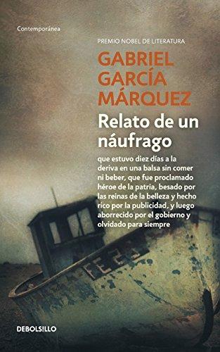 Relato De Un Naufrago por Gabriel Garcia Marquez