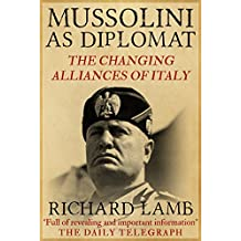 Mussolini as Diplomat (English Edition)