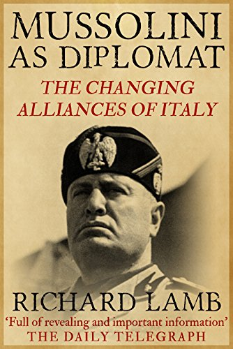 Mussolini as Diplomat (English Edition)